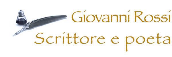 Giovanni Rossi - Scrittore e Poeta
